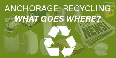 Anchorage Recycling Center >> Recycling